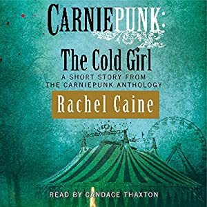 Carniepunk: The Cold Girl Audiobook