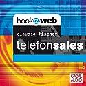 Telefonsales Hörbuch von Claudia Fischer Gesprochen von: Heiko Grauel, Gisa Bergmann