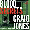 Blood Secrets: Valancourt 20th Century Classics Audiobook by Craig Jones Narrated by Caitlin Davies