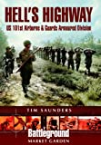 HELL'S  HIGHWAY: U.S. 101st Airborne -1944 (Battleground Europe) (0850528372) by Saunders, Tim