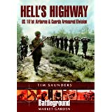 Hell&#39;s Highway (Battleground Europe)by Tim Saunders