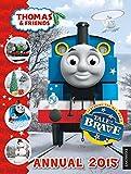 Thomas & Friends Annual 2015 (Annuals 2015)