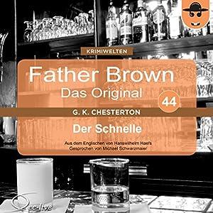 Der Schnelle (Father Brown - Das Original 44) Hörbuch