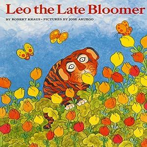 Leo the Late Bloomer | [Robert Krauss]
