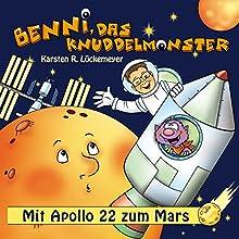 Benni, das Knuddelmonster: Mit Apollo 22 zum Mars (       ungekürzt) von Karsten R. Lückemeyer Gesprochen von: Karsten R. Lückemeyer