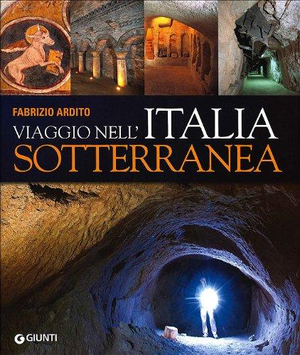 Viaggio nell'Italia sotterranea PDF