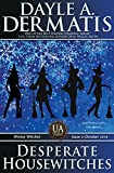 Desperate Housewitches: Uncollected Anthology: Winter Witches