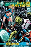 img - for Superman: Last Stand of New Krypton Vol. 2 (Superman (DC Comics)) book / textbook / text book