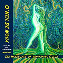 The Naked Lady of Whispering Gulch (       UNABRIDGED) by O'Neil De Noux Narrated by John Dzwonkowski