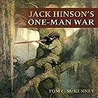 Jack Hinson's One-Man War Hörbuch von Tom C. McKenney Gesprochen von: David Colacci