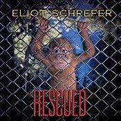 Rescued | Eliot Schrefer