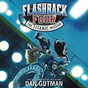 The Titanic Mission: Flashback Four, Book 2 | Dan Gutman