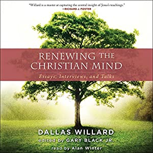 Renewing the Christian Mind Audiobook