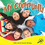 My Community (Little World Social Studies)