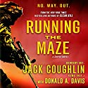 Running the Maze (       UNABRIDGED) by Jack Coughlin Narrated by Luke Davis