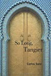 So Long, Tangier
