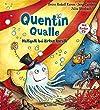 Quentin Qualle - Halligalli bei Zirkus Koralli: Mit Lieder-CD