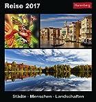 Reise - Kalender 2017: St�dte, Mensch...