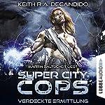 Verdeckte Ermittlung (Super City Cops 2) | Keith R. A. DeCandido