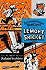 Les fausses bonnes questions de Lemony Snicket, tome 3 par Snicket