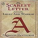 The Scarlet Letter Hörbuch von Nathaniel Hawthorne Gesprochen von: Lesley Ann Warren