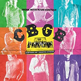 Cbgb: Original Motion Picture Soundtrack (Deluxe Edition) [Explicit]