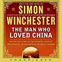 The Man Who Loved China Audiobook by Simon Winchester Narrated by Simon Winchester