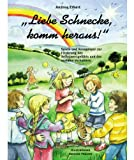 img - for Liebe Schnecke, komm heraus! book / textbook / text book