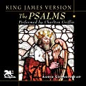 The Psalms: King James Version (       UNABRIDGED) by  Audio Connoisseur Narrated by Charlton Griffin