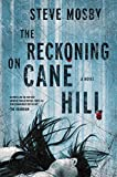 img - for The Reckoning on Cane Hill: A Novel book / textbook / text book