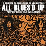 Various Artists All Bluesd Up: Songs of Led Zeppelin