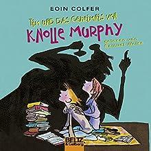 The Legend of Spud Murphy: Tim und das Geheimnis von Knolle Murphy (Tim - Zweisprachig! 1) Hörbuch von Eoin Colfer Gesprochen von: Samuel Weiss, Phil Lewis
