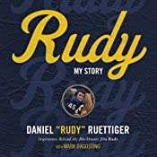 Rudy: My Story | [Rudy Ruettiger]