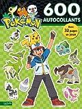 600 autocollants Pokémon...