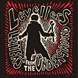 Levellers - Letters From The Underground
