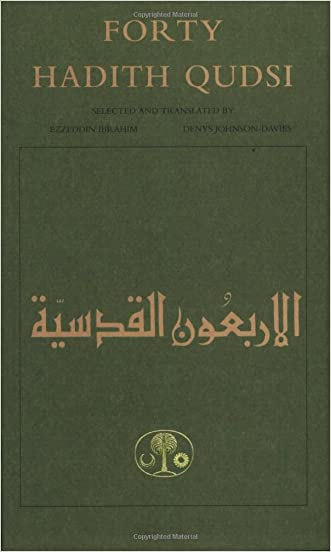 Forty Hadith Qudsi (Islamic Texts Society)