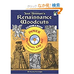 Jost Amman's Renaissance Woodcuts CD-ROM and Book (Dover Electronic Clip Art)