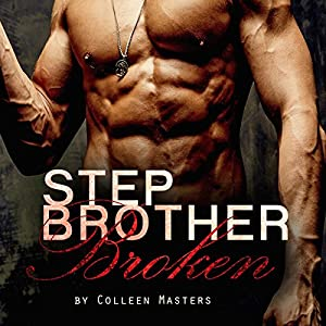 Stepbrother Broken Audiobook