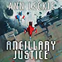 Ancillary Justice: The Imperial Radch series, Book 1 (       UNABRIDGED) by Ann Leckie Narrated by Adjoa Andoh