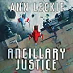 Ancillary Justice: The Imperial Radch...
