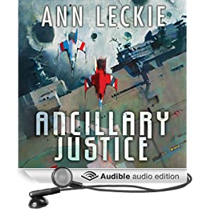 Ancillary Justice: The Imperial Radch series, Book 1 (Unabridged)