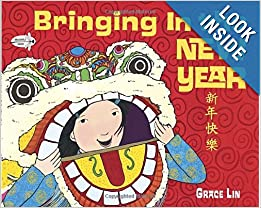 Books about Chinese New Year: Bringing in the New Year (Read to a Child!) Paperback – Bargain Price by Grace Lin