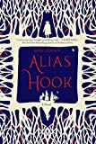 Alias Hook: A Novel