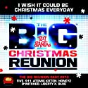 Big Reunion 2013 - I Wish It Could Be Christmas [Vinilo]