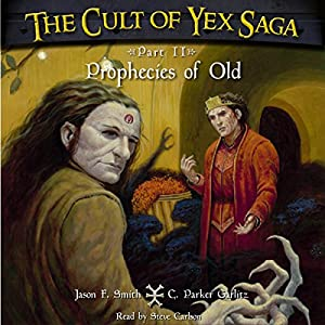 The Cult of Yex Saga: Part II Audiobook