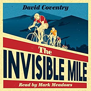 The Invisible Mile Audiobook