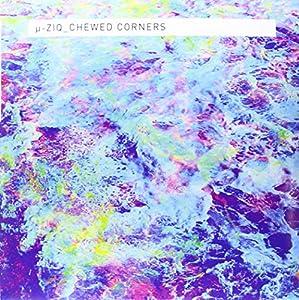 Chewed Corners [VINYL]