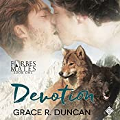 Devotion: Forbes Mates, Book 1 | [Grace R. Duncan]
