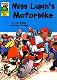 Sue Graves Leapfrog Rhyme Time: Miss Lupin's Motorbike
