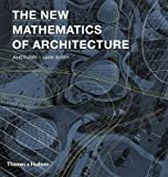 img - for The New Mathematics of Architecture   [NEW MATHEMATICS OF ARCHITECTUR] [Hardcover] book / textbook / text book